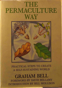 Book Cover: The permaculture way: Practical steps to create a self-sustaining world