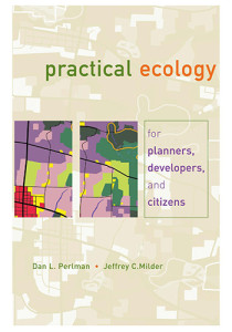 Book Cover: Practical ecology for planners, developers, and citizens