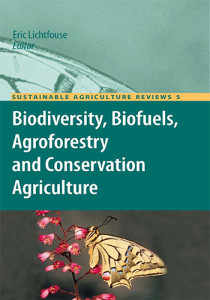 Book Cover: Sustainable agriculture reviews:  Biodiversity, biofuels, agroforestry and conservation agriculture