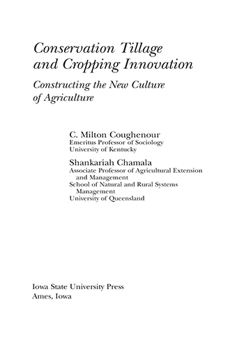 Book Cover: Conservation tillage and cropping innovation constructing the new cultureof agriculture