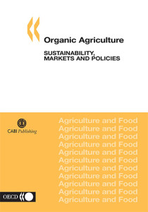 Book Cover: Organic agriculture: Sustainability, markets and policies