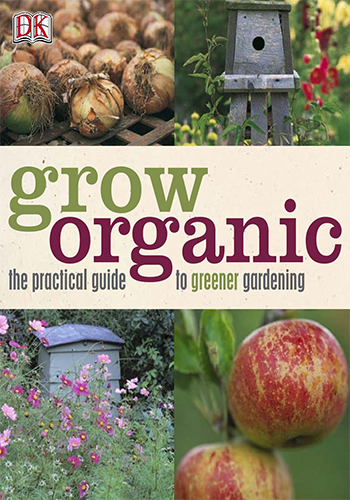Book Cover: Grow organic the practical guide to greener gardening