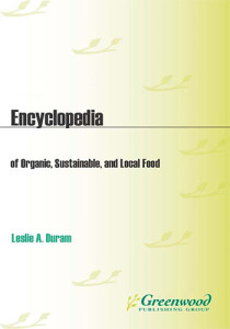 Book Cover: Encyclopedia of organic, sustainable, and local food